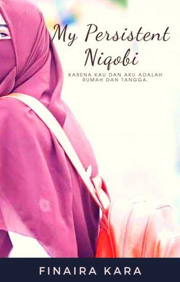 Buku #2 | My Persistent Niqobi [TAMAT]