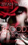 Blood on Roses [COMPLETED] cover