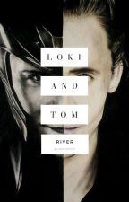 Loki/Tom Hiddleston x Reader by LokiTheFox