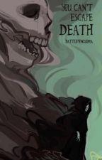 You can't escape Death <Frans> by Battle_Penguin54