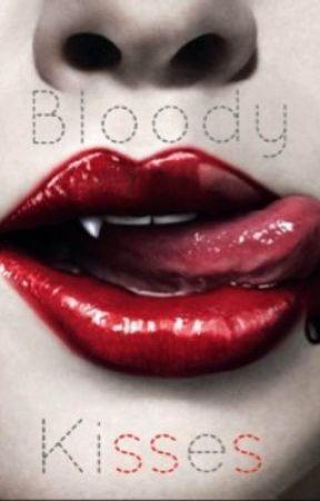 Bloody kisses by sillykitten123