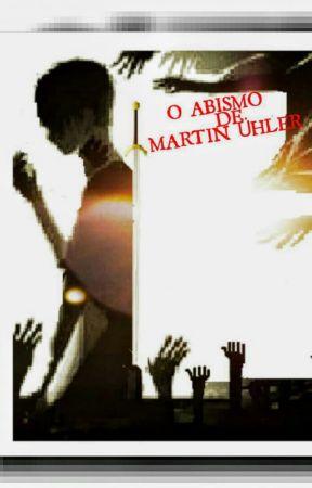 O Abismo De Martin Ühler by ALANRSBARBOSA