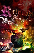 Rainbow Magic (Dragon Rider #1) {EDITING} by IllenisThorn