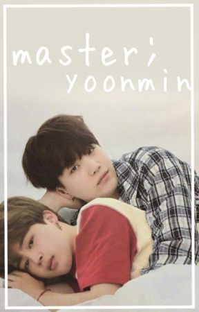 Master || Yoonmin  by motivataed