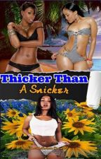 Thicker Than A Snicker by AnonymousAuthoress1