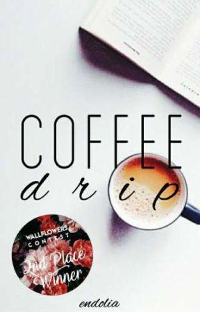 Coffee Drip by endolia