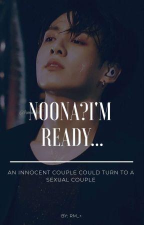 Noona?I'm ready... by Kim_JoonieMonster