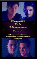 Psych! It's Magnus- Part 1 Of Magnus Bane, Psychic Detective Series by Mistymay6886