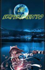 El experimento by Lynnchannn55