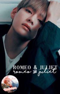 Romeo and Juliet | Kim Taehyung ✓ cover