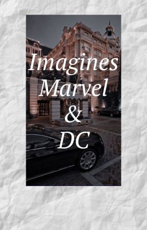 Imagines marvel & Dc by juliaofbooks