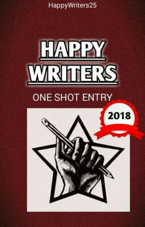Happy Writers (One Shot Entry 2018) by HappyWriters25