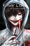 Killer Love (Jeff The Killer x Reader) cover
