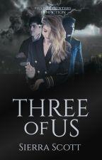 Three of Us (MalecxOC) by SierraScott