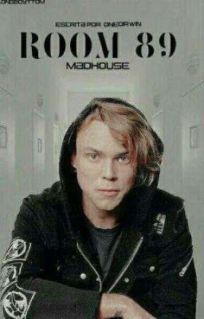 Room 89: Madhouse [5SOS/ Ashton Irwin]  by onedirwin