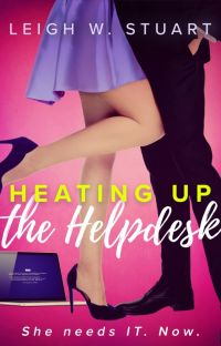 Heating Up the Help Desk, a novella cover