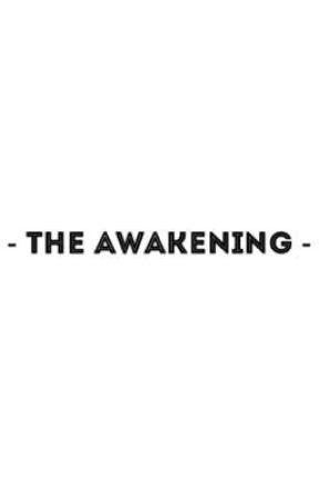 The Awakening by _agwf_