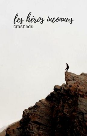 Les Héros Inconnus by CRASHEDS