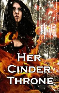 Her Cinder Throne (Completed) cover