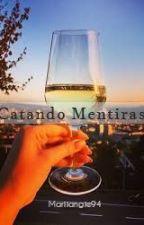 Catando Mentiras by Mariiangie94