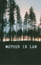 Mother in Law by Caelum1998
