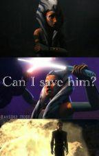 Can I save him? (Anisoka) by scftforahsoka
