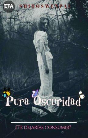 Pura Oscuridad. by Mystickc
