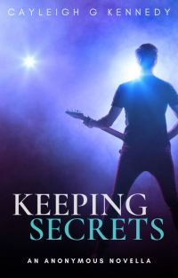 Keeping Secrets (An Anonymous Novella) cover