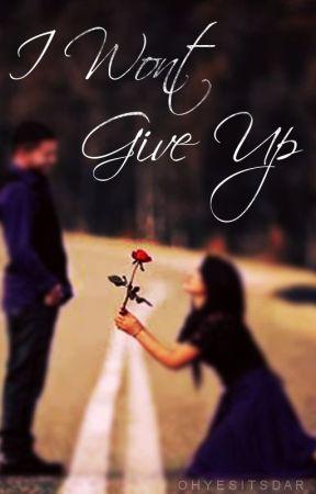 I Won't Give Up by ohyesitsdar