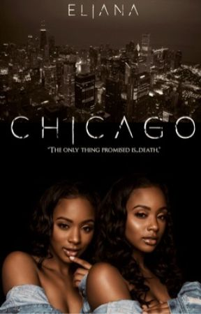 Chicago  by Boujee