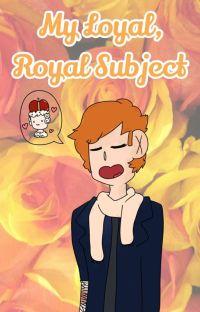 My loyal, royal subject - Kingbury  cover