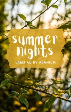 Summer Nights | Lams by Alanium