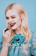 Smash It Up by nastytallica