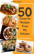 50 Favorite Recipes from My Kitchen by MardianaKappara