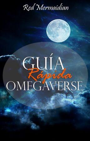 Guía Rápida de Omegaverse by RedMermaidian