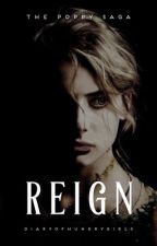 REIGN | Poppy Sequel by diaryofhungrygirls