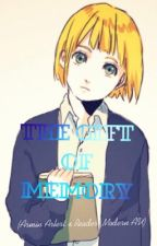 The Gift of Memory (Armin Arlert x Reader|Modern AU) by CarmensAFreak