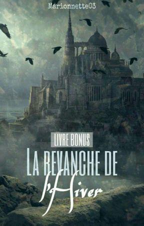 La Revanche de l'Hiver - LIVRE BONUS by Marionnette03