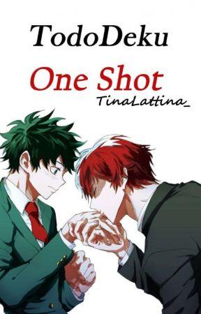 TodoDeku [One Shot] by TinaLattina_