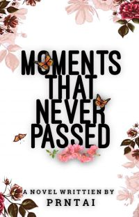 Moments That Never Passed cover