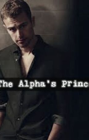 The Alpha's Prince (ON-GOING) by Ty-Quinn