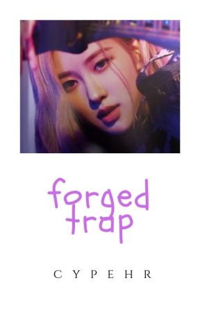 forged trap ⇝ chaelisa by cypehr