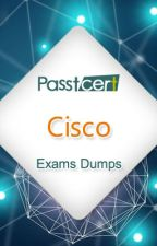Cisco Certification Exams Information and Dumps Share by user79955267