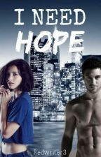 I Need Hope by Redwriter3