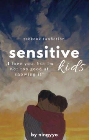 sensitive kids  #taekook by ningyyo