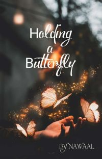 HOLDING A BUTTERFLY (𝕮𝖔𝖒𝖕𝖑𝖊𝖙𝖊𝖉) cover