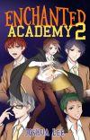 Enchanted Academy (Book 2) cover