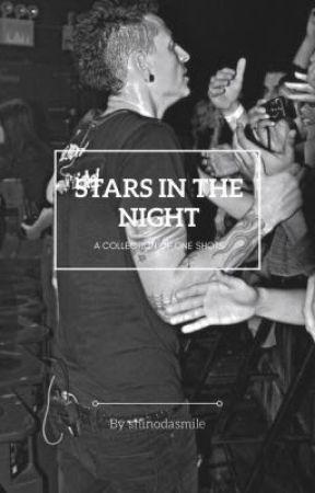 Stars in the Night (one shots) by shinodasmile