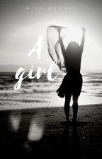 A Girl.  Ricordi di una ragazza malinconica by Clover1988