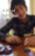 A life of lightnings by Noahcrp